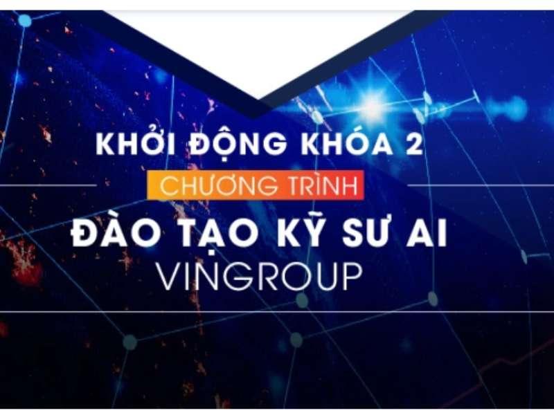 Chương trình Đào tạo Kỹ sư AI Vingroup